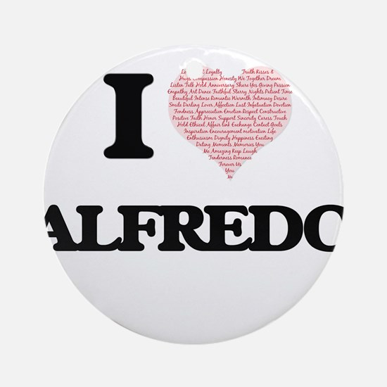 I Love Alfredo (Heart Made from Lov Round Ornament