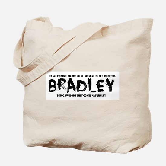Bradley : awesome Tote Bag