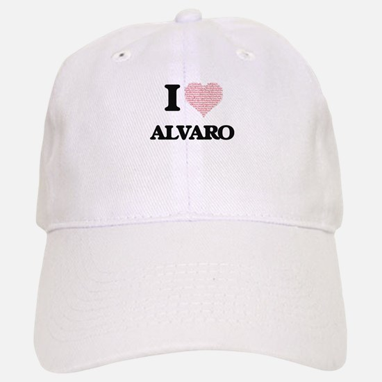 I Love Alvaro (Heart Made from Love words) Baseball Baseball Cap