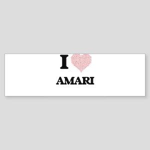 I Love Amari (Heart Made from Love Bumper Sticker
