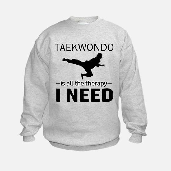 Taekwondo gift items Sweatshirt