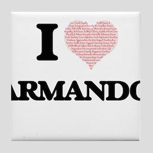 I Love Armando (Heart Made from Love Tile Coaster