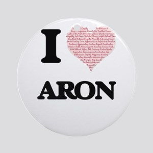 I Love Aron (Heart Made from Love w Round Ornament