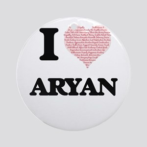 I Love Aryan (Heart Made from Love Round Ornament