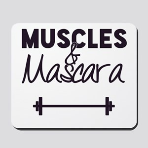 Muscles & Mascara Mousepad