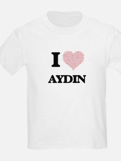 I Love Aydin (Heart Made from Love words) T-Shirt