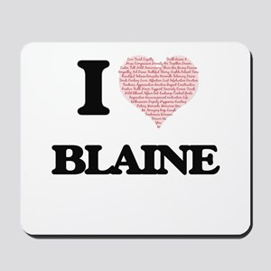 I Love Blaine (Heart Made from Love word Mousepad