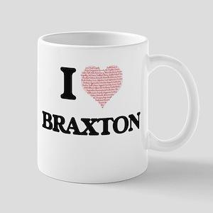 I Love Braxton (Heart Made from Love words) Mugs
