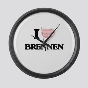 I Love Brennen (Heart Made from L Large Wall Clock