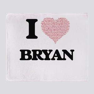 I Love Bryan (Heart Made from Love w Throw Blanket