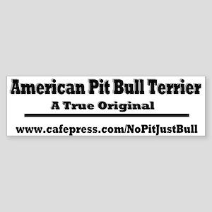 APBT - A True Original Bumper Sticker