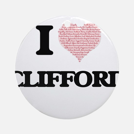 I Love Clifford (Heart Made from Lo Round Ornament