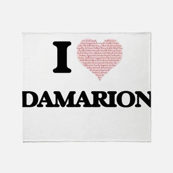 I Love Damarion (Heart Made from Lov Throw Blanket