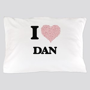 I Love Dan (Heart Made from Love words Pillow Case