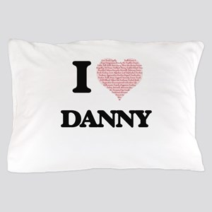 I Love Danny (Heart Made from Love wor Pillow Case