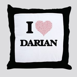 I Love Darian (Heart Made from Love w Throw Pillow