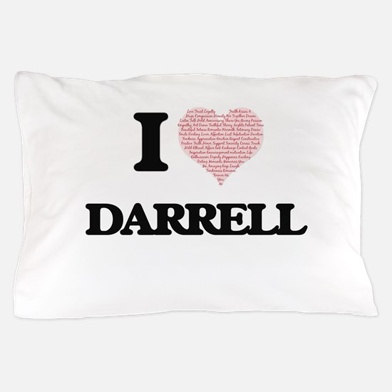 I Love Darrell (Heart Made from Love w Pillow Case