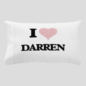 I Love Darren (Heart Made from Love wo Pillow Case