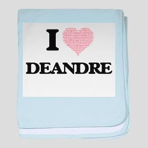 I Love Deandre (Heart Made from Love baby blanket