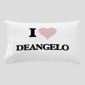 I Love Deangelo (Heart Made from Love Pillow Case