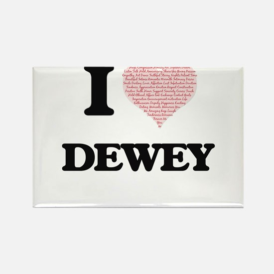 I Love Dewey (Heart Made from Love words) Magnets