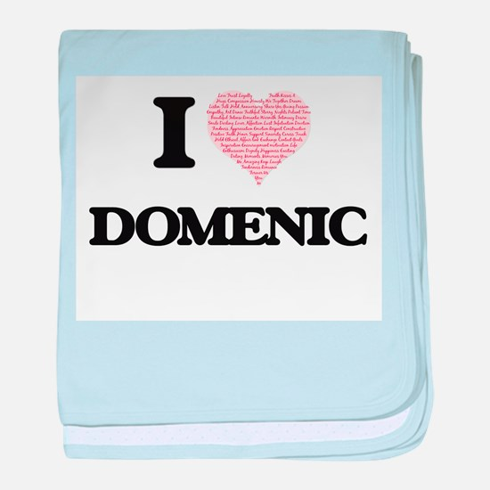 I Love Domenic (Heart Made from Love baby blanket