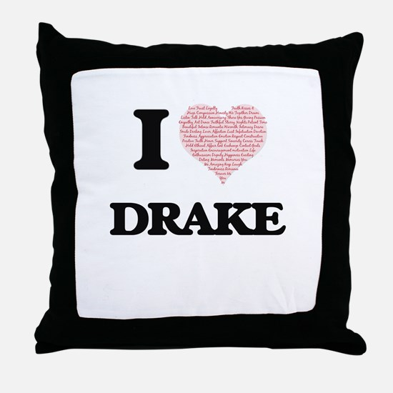 I Love Drake (Heart Made from Love wo Throw Pillow