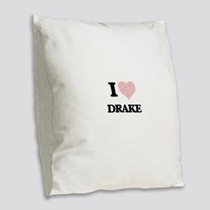 I Love Drake (Heart Made from Burlap Throw Pillow