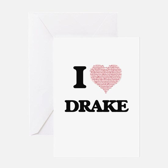 I Love Drake (Heart Made from Love Greeting Cards