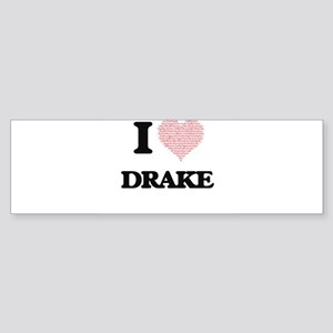 I Love Drake (Heart Made from Love Bumper Sticker