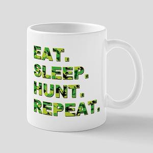 EAT. SLEEP. HUNT... Mug