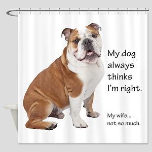 Bulldog v Wife Shower Curtain