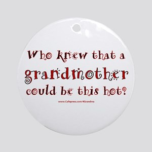 Hot Grandmother Ornament (Round)