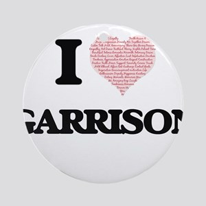 I Love Garrison (Heart Made from Lo Round Ornament
