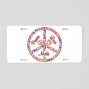 Peace Love Math Aluminum License Plate