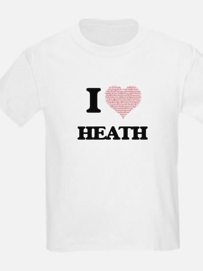 I Love Heath (Heart Made from Love words) T-Shirt