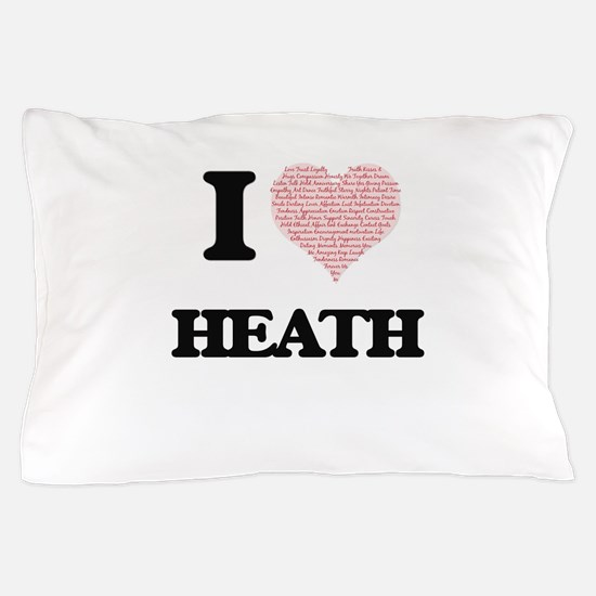 I Love Heath (Heart Made from Love wor Pillow Case