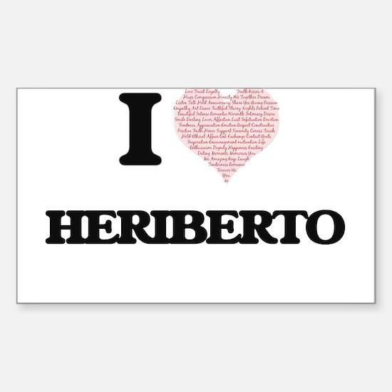 I Love Heriberto (Heart Made from Love wor Decal