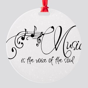 Music is the voice of the soul Round Ornament