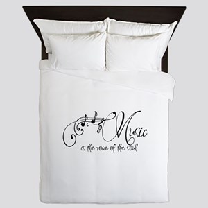 Music is the voice of the soul Queen Duvet