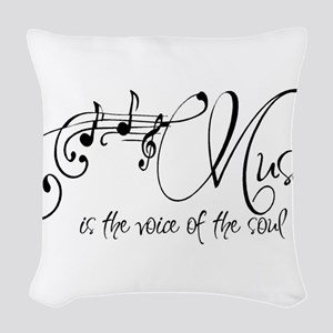Music is the voice of the soul Woven Throw Pillow