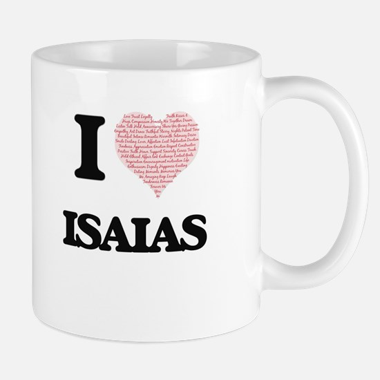 I Love Isaias (Heart Made from Love words) Mugs