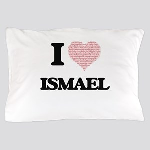 I Love Ismael (Heart Made from Love wo Pillow Case