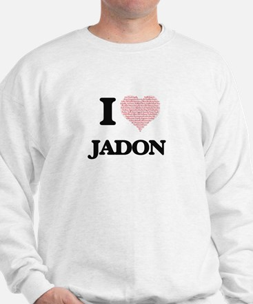 I Love Jadon (Heart Made from Love word Sweatshirt
