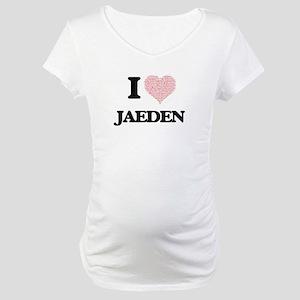 I Love Jaeden (Heart Made from L Maternity T-Shirt