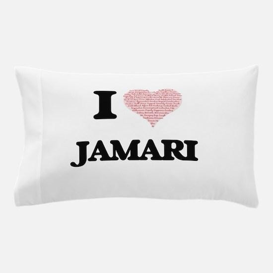 I Love Jamari (Heart Made from Love wo Pillow Case