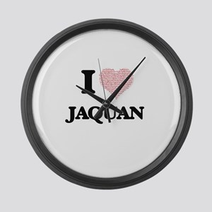I Love Jaquan (Heart Made from Lo Large Wall Clock