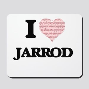 I Love Jarrod (Heart Made from Love word Mousepad
