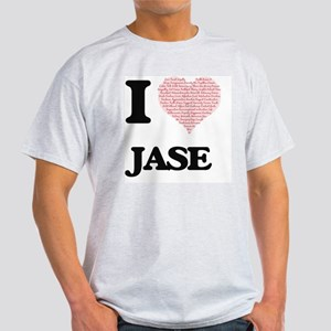 I Love Jase (Heart Made from Love words) T-Shirt