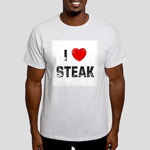 I * Steak Light T-Shirt